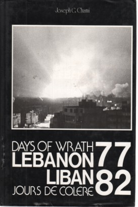 Days of wrath Lebanon - Jours de colere Liban (77-82)