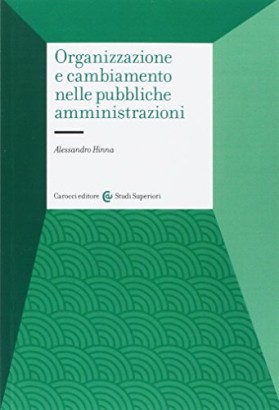 Organization and change in public administrations