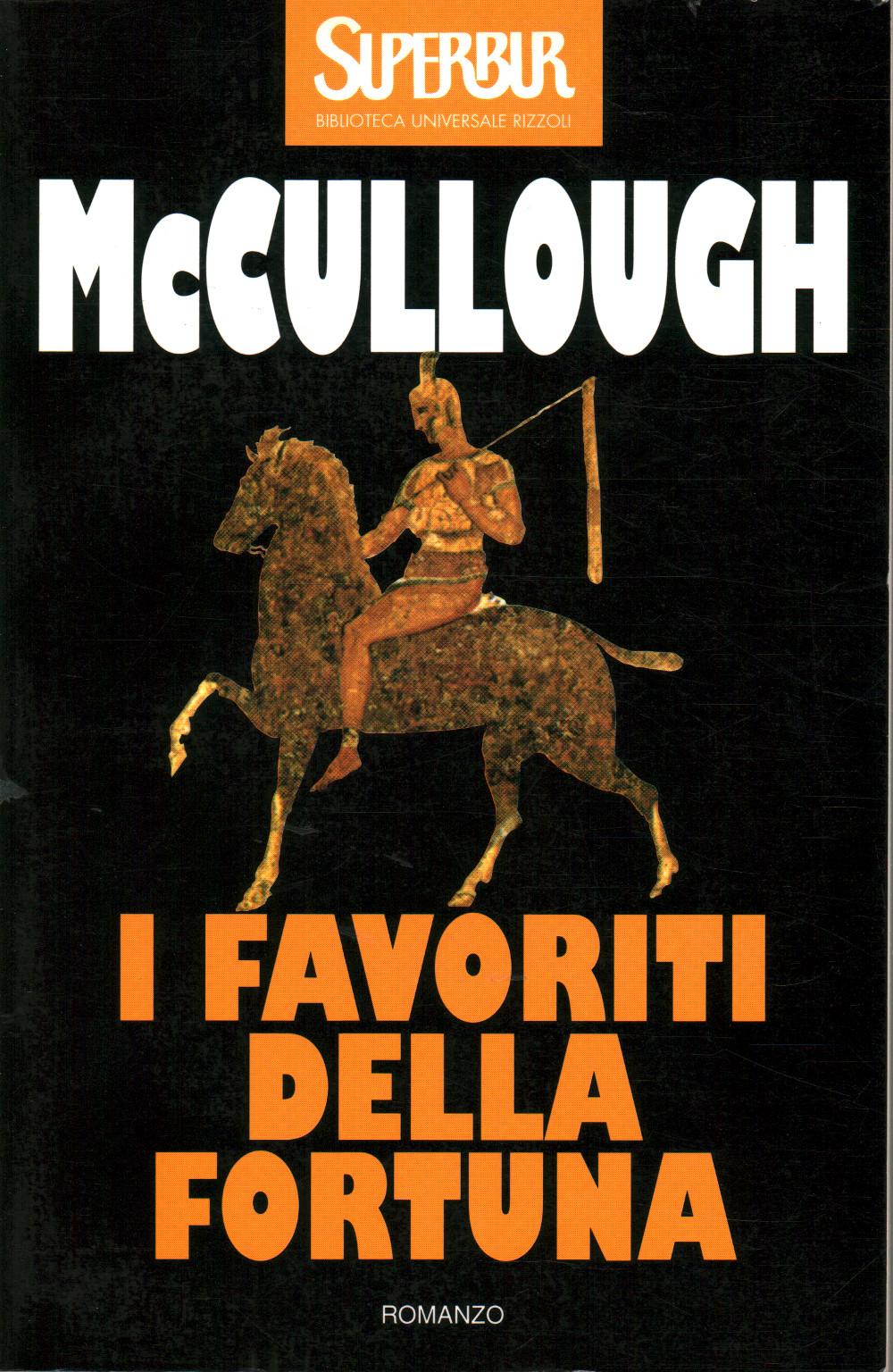 I favoriti della fortuna - Colleen McCullough - Narrativa