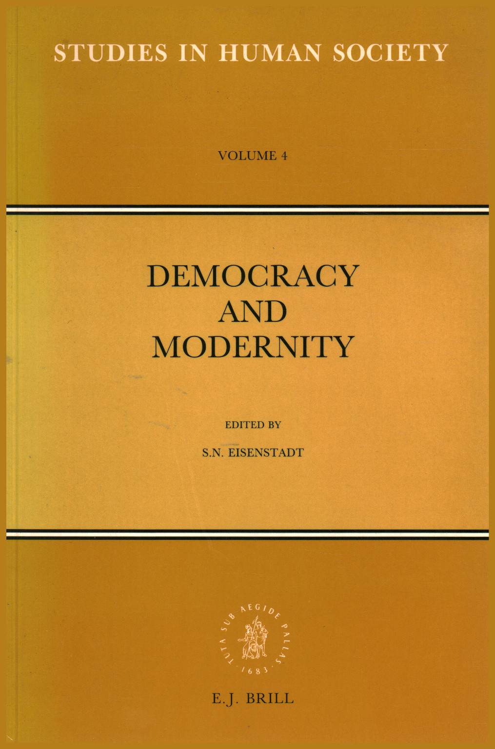Democracy and modernity, S. N. Eisenstadt