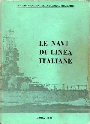 The ships of the line italiane 1861-1961