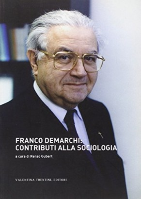 Franco Demarchi: contributions to the sociology
