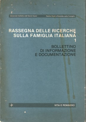 Review of the research on the Italian family 1: Bulletin of information and documentation