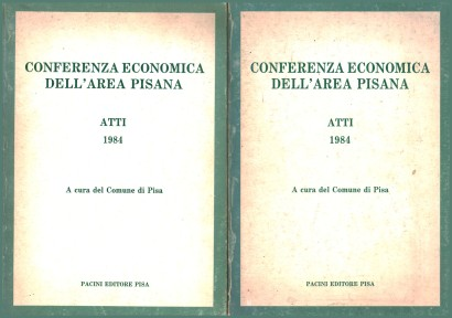 Economic conference of the Pisa area (2 Volumes)