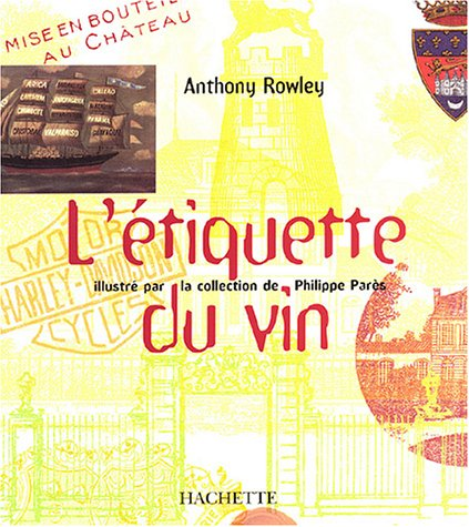L etikette du vin, Anthony Rowley
