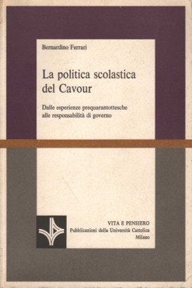 The school policy of Cavour