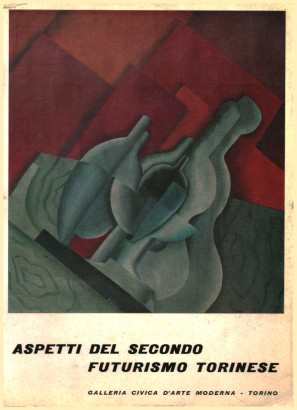 Aspects of the second futurism in Turin
