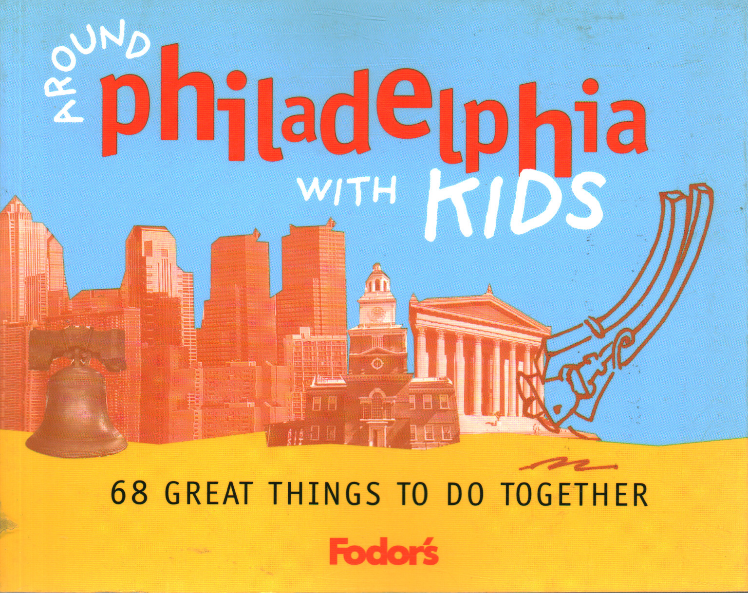 Around Phildelphia with kids, Andrea Lehman
