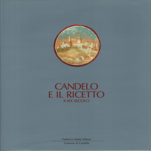 Candelo and its ricetto, Luigi Spina