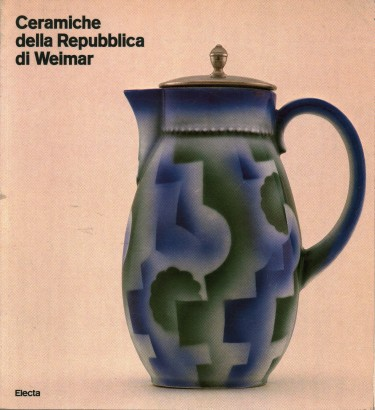 Ceramics of the Weimar Republic
