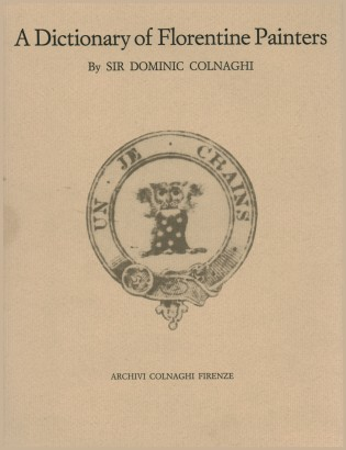 Colnaghi's Dictionary of Painting Florentine