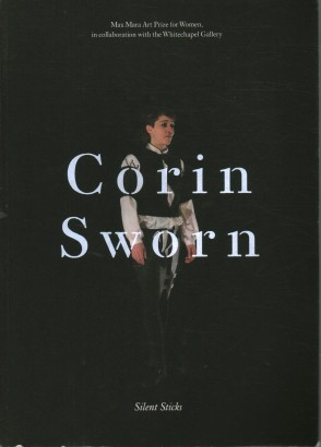 Corin Sworn:Silent Sticks
