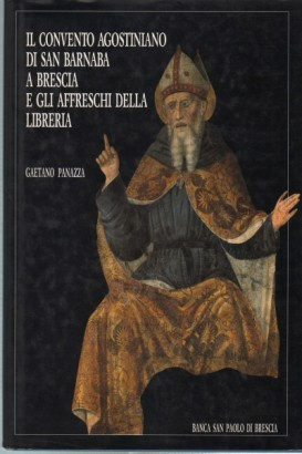 The augustinian convent of San Barnaba in Brescia and the frescoes in the library