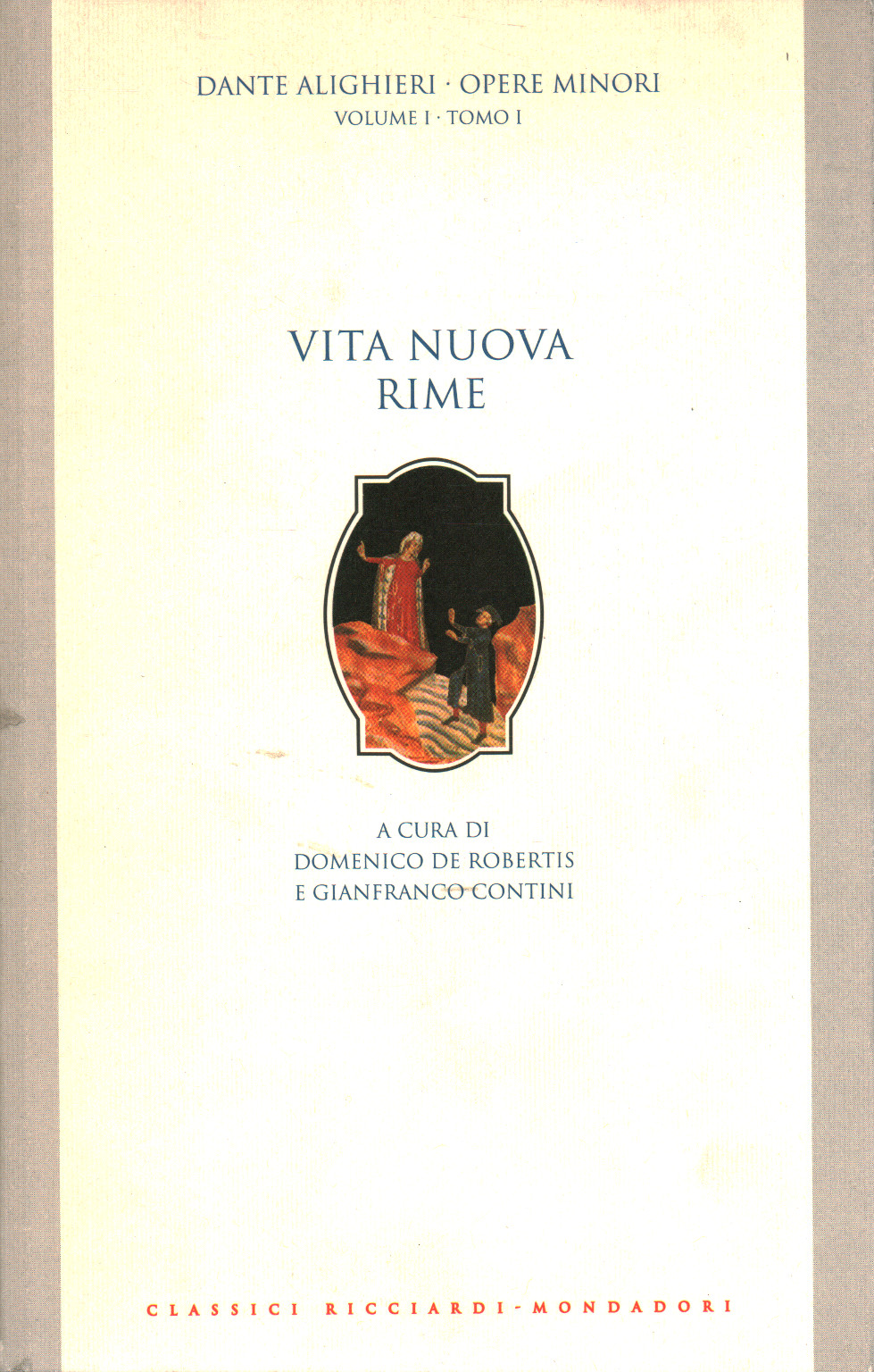 Minor works (volume I, volume I), Dante Alighieri