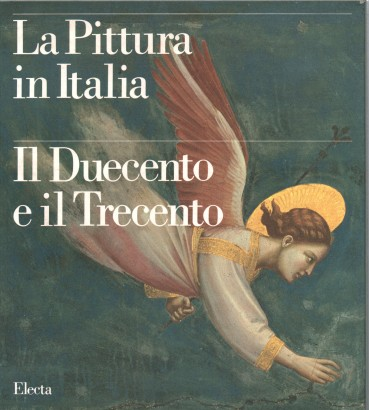 The painting in Italy. The Thirteenth and Fourteenth century (2 volumes)