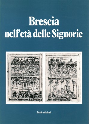 Brescia in the age of the Lords