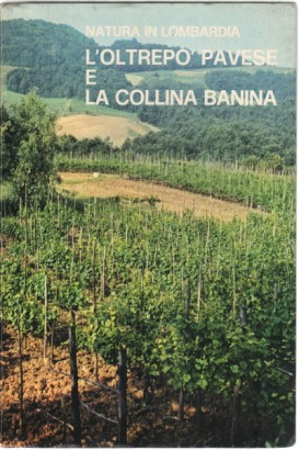 The Oltrepò pavese and the Hill Banina