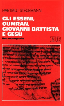 The Essenes, Qumran, John the Baptist and Jesus
