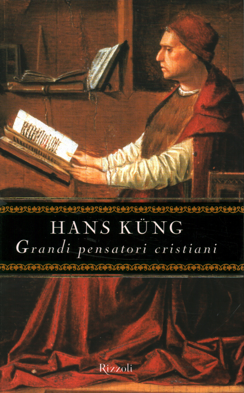 Grandi pensatori cristiani - Hans Kung - Cristianesimo - Religione -  Libreria - dimanoinmano.it