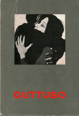 Catalogue of the retrospective Exhibition of the work of Renato Guttuso