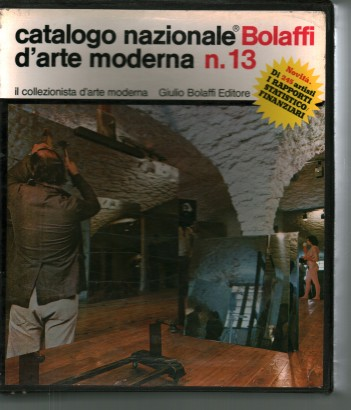 National catalog Bolaffi of modern arts n. 13