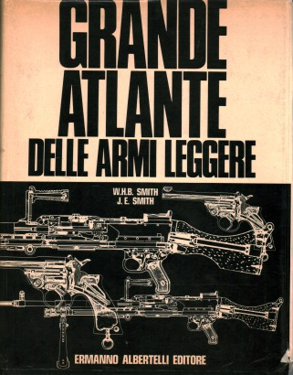 The great atlas of small arms and light weapons