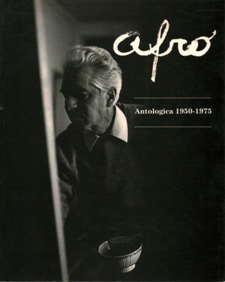 Afro. Antologica 1950-1975