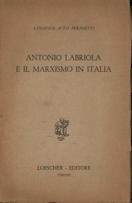 Antonio Labriola and the marxism in Italy