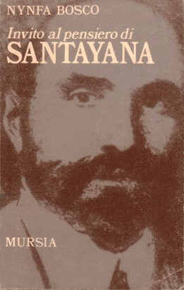 Invitation to the thought of George Santayana