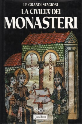 The civilization of the monasteries