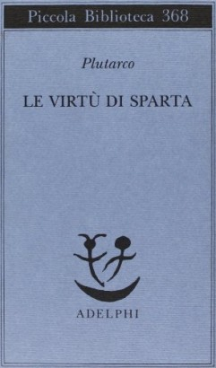 The virtues of Sparta