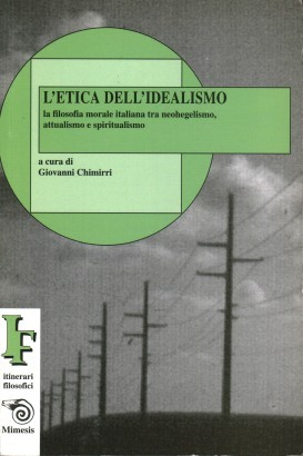 L'etica dell'idealismo
