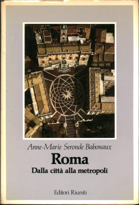 Rome: From city to metropolis