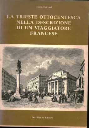 The Trieste of the nineteenth century in the description of a French traveller
