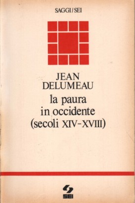 La paura in Occidente (secoli XIV-XVIII)