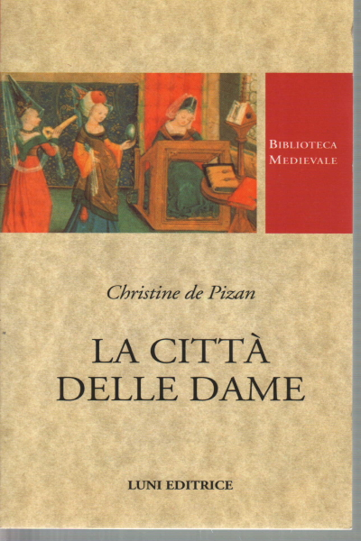 The city of ladies, Christine de Pizan