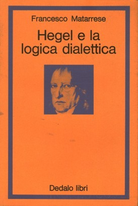 Hegel and the dialectical logic