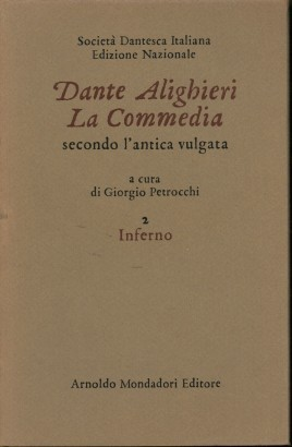 Dante Alighieri.La commedia secondo l'antica vulgata.Volume 2 Inferno