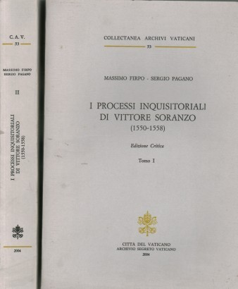 Os processos inquisitoriali Vittore Soranzo (1550-1558)(2 volumes)