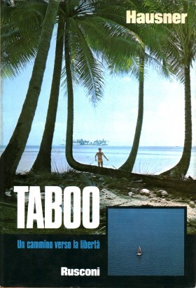 Taboo. A path to freedom