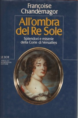 All'ombra del Re Sole