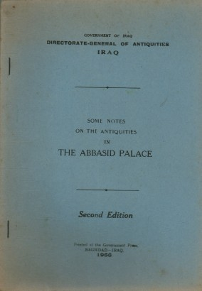 Some notes on the antiquities in the Abbasid Palace