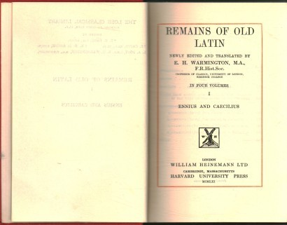 Remains of Old Latin. Volume 1: Ennius and Caecilius