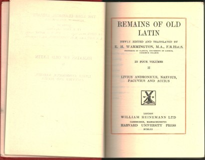 Remains of Old Latin. Volume 2: Livius andronicus, naevius, pacuvius and accius