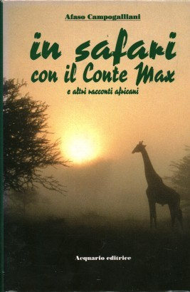 In safari con il Conte Max