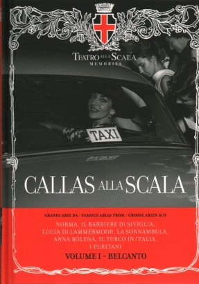 Callas alla Scala. Volume I ( con CD audio )