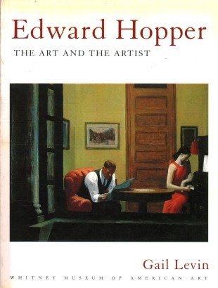 Edward Hopper. The art and the artist