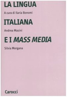 La lingua italiana e i mass media