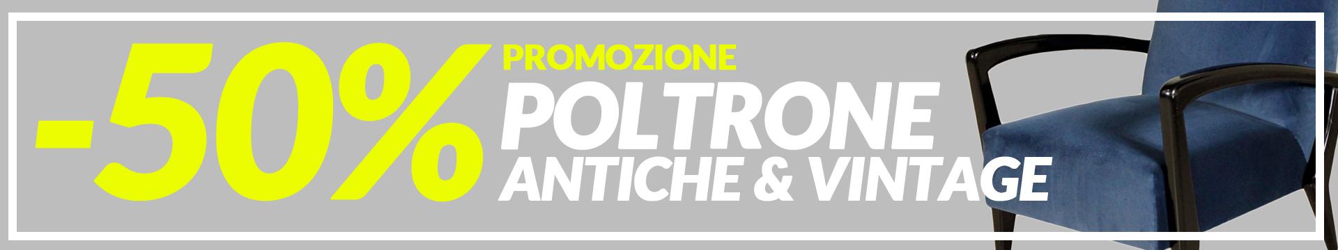 Promozione Poltrone Antiche & Vintage -50%