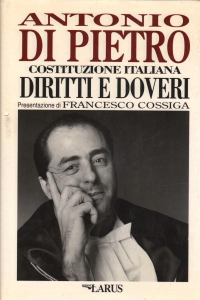 Costituzione italiana diritti e doveri antonio di for Convivenza diritti e doveri